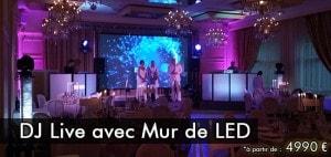 Tarif dj live avec mur de led : à partir de 4990 €